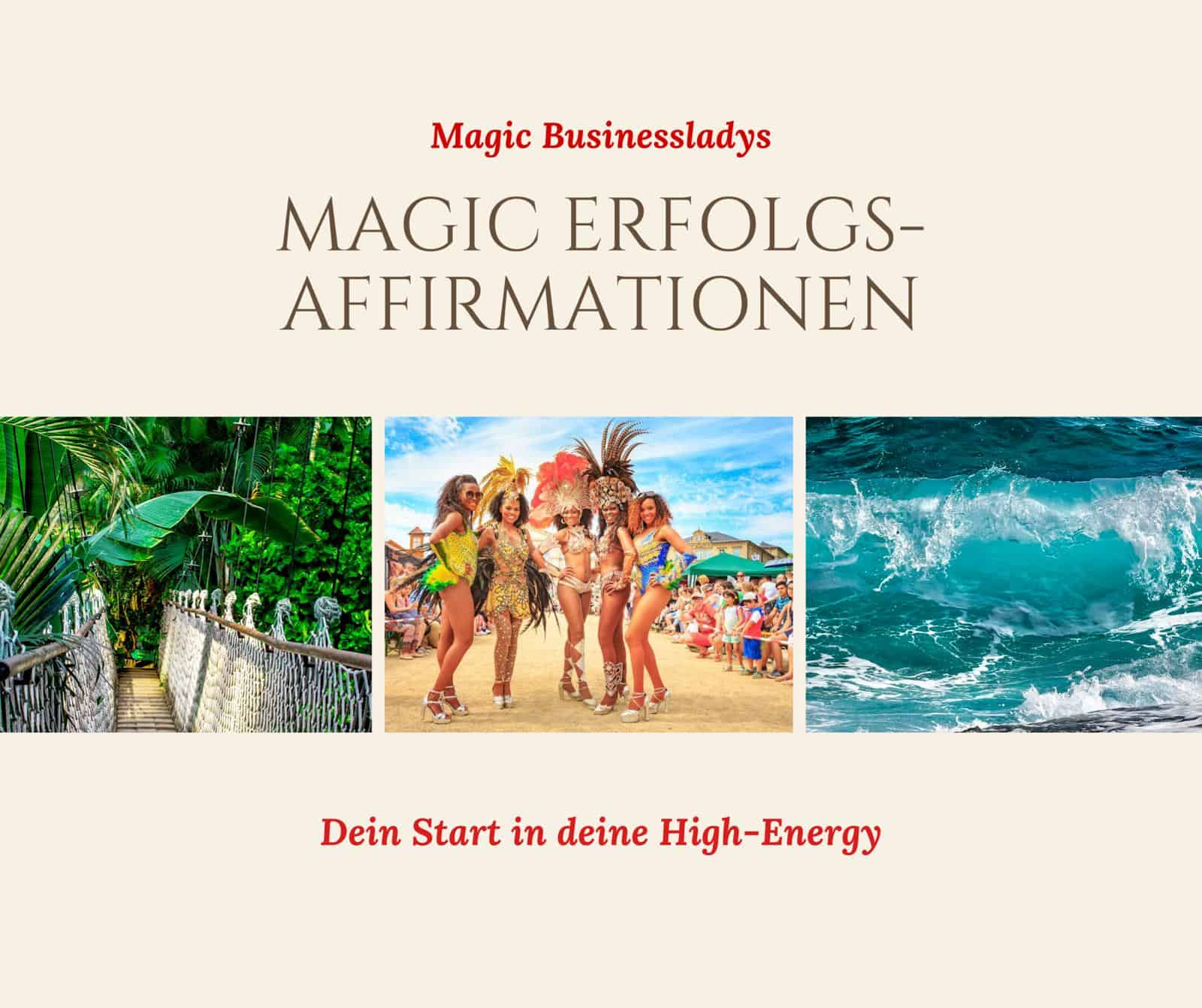 Magic Erfolgs Affirmationen